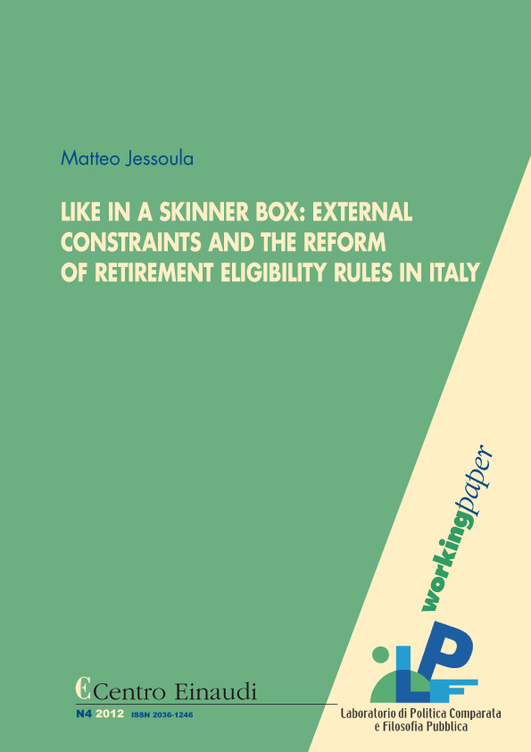Copertina di Like in a Skinner Box: External Constraints and the Reform of Retirement Eligibility Rules in Italy