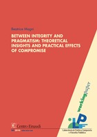 Copertina di Between integrity and pragmatism: theoretical insights and practical effects of compromise