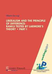 Copertina di Liberalism and the Principle of Difference: Rawls Tested by Larmore's Theory. Part I