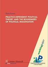 Copertina di Practice-dependent Political Theory and the Boundaries of Political Imagination