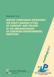 Copertina di Wasted compliance strategies? The policy-making styles of Hungary and Poland in the implementation of European environmental directives
