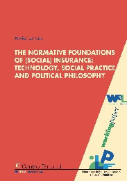Copertina di The Normative Foundations of (Social) Insurance: Technology, Social Practice and Political Philosophy