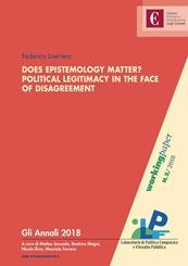 Copertina di Does Epistemology Matter? Political Legitimacy in the face of disagreement