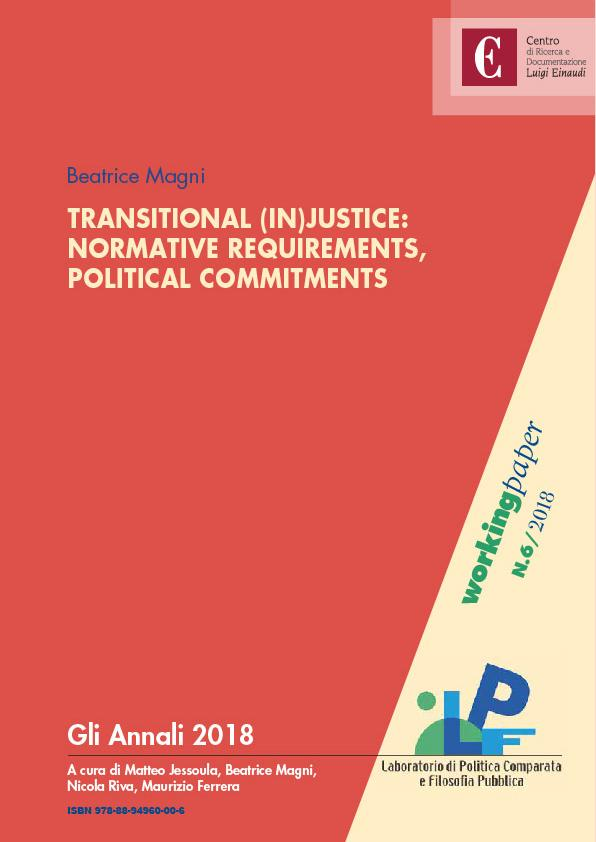Transitional (In)justice: Normative Requirements, Political Commitments