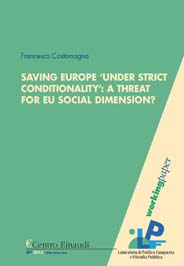 Copertina di Saving Europe 'Under Strict Conditionality': A Threat for EU Social Dimension?