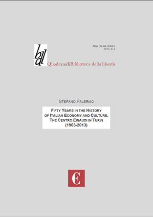 Copertina di Fifty Years in the History of Italian Economy and Culture. The Centro Einaudi in Turin (1963-2013)
