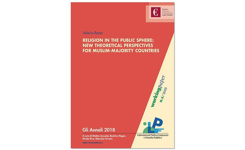 Religion in the Public Sphere: New Theoretical Perspectives for Muslim-Majority Countries